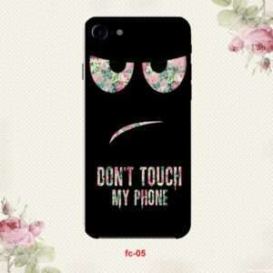dont touch my phone case