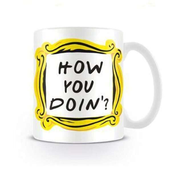 Friends TV Series Mug How You Doing