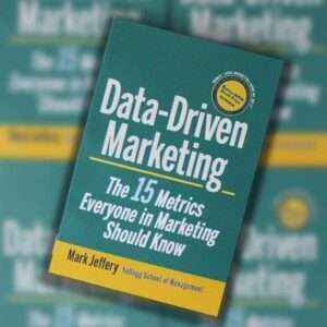 Data Driven Marketing by Mark Jeffery