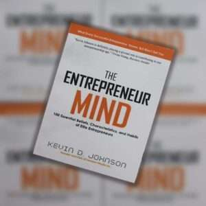 The Entrepreneur Mind by Kevin D Johnson