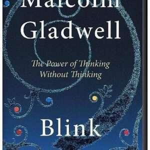 Blink book by Malcolm Gladwell